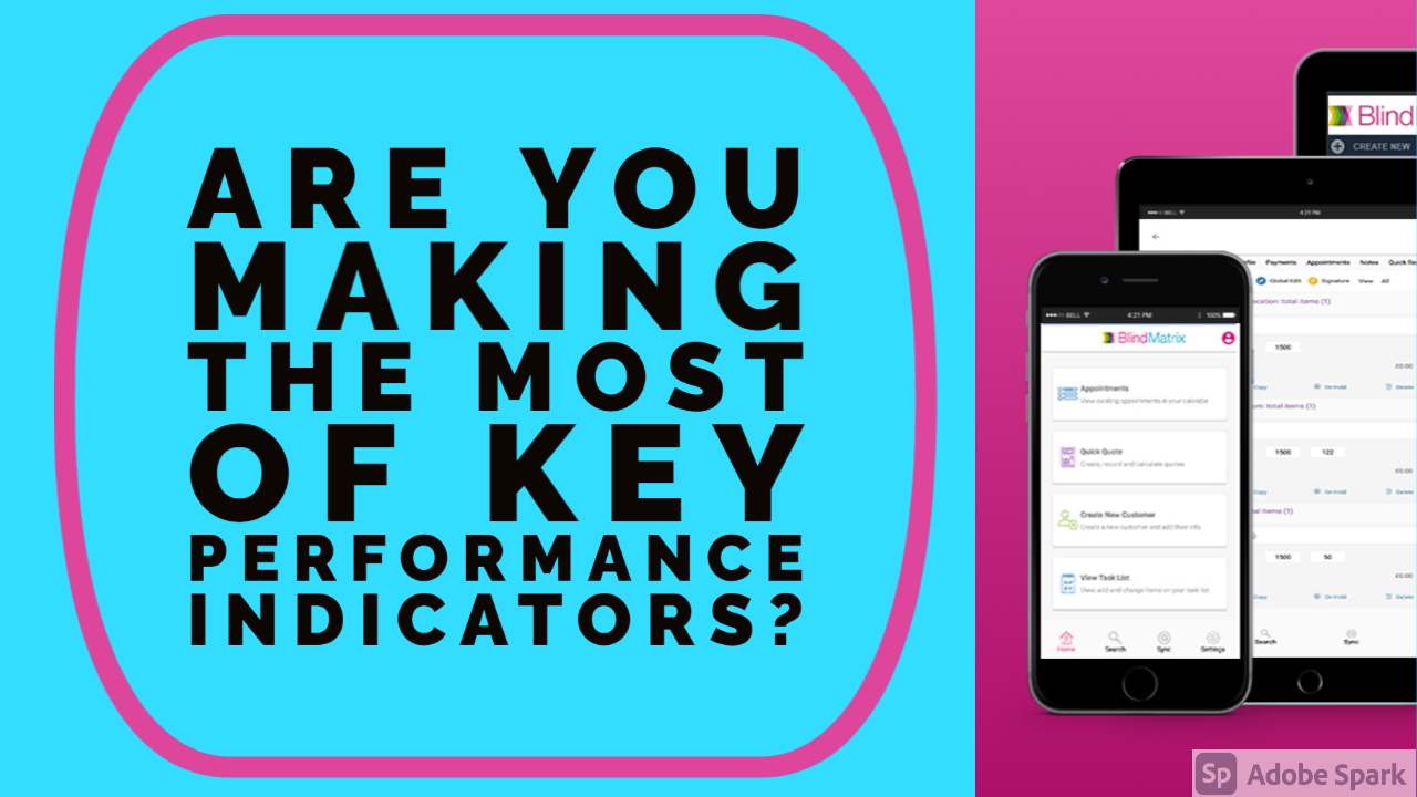 Are You Making The Most Of Key Performance Indicators?