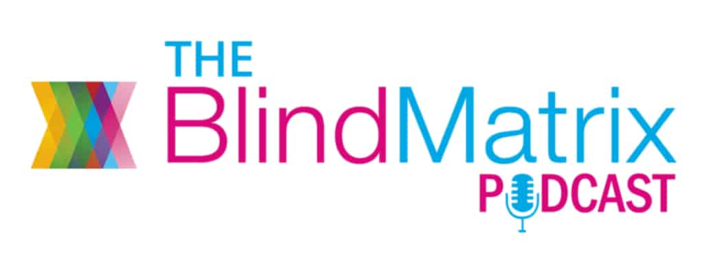 The BlindMatrix Podcast